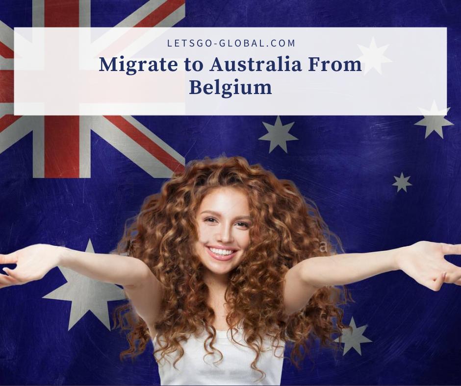 Migrate to Australia From Belgium